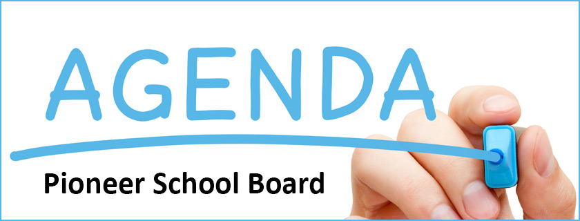 Pioneer School Board Meeting Agenda banner