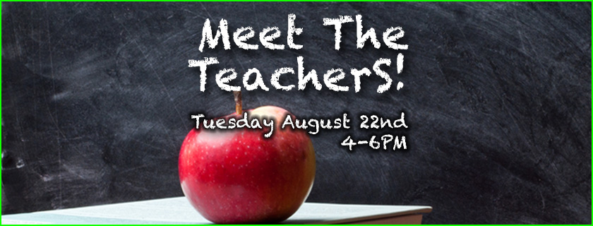 Meet The Teachers Night August 22