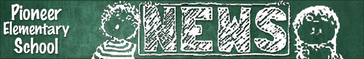 Newsletter Banner School News Pioneer