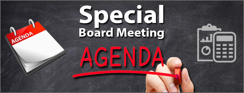 October 16th, 2018 Special Board Meeting Agenda
