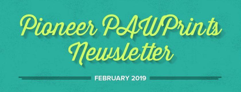 February 2019 PAWPrints Newsletter