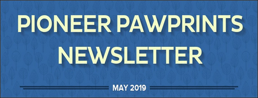 Pioneer Pawprints Newsletter may 2019