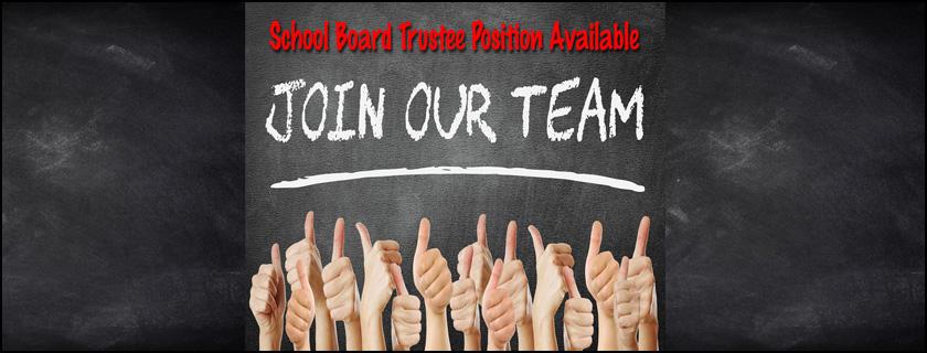 School board trustte Position opening