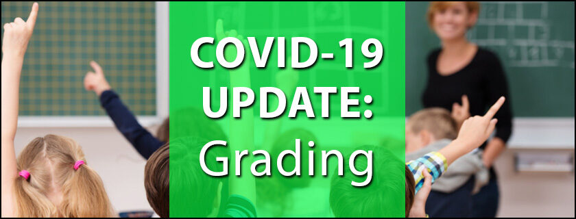 COVID-19 UPDATE: Grading