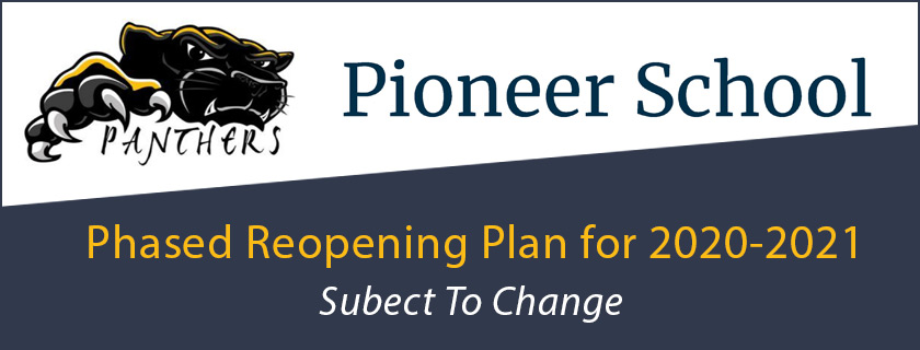 Reopening Plan Pioneer School 2020-2021