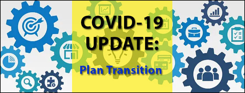 COVID-19 Update: 9/28/2020 Plan Transition