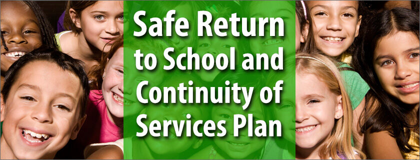 Safe Return to School and Continuity of Services Plan