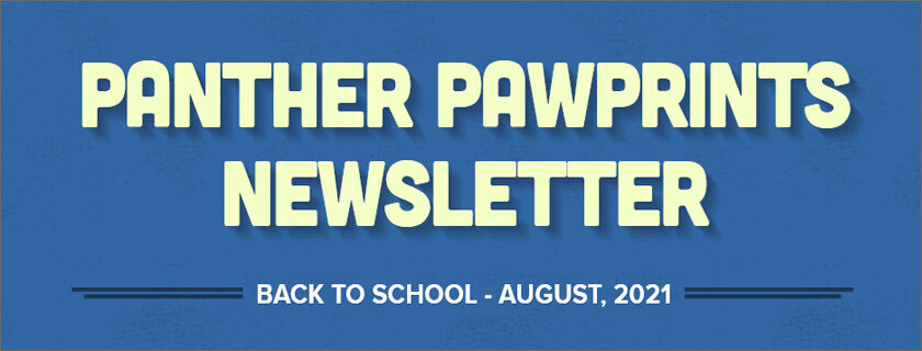 August 2021 – PantherPAWPrints Newsletter