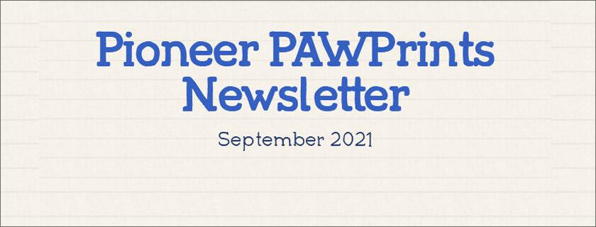 Pioneer Paw Prints Newsletter Septeember 2021